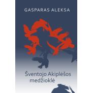 aleksa-sventojo-akiplesos-medziokle_1536252365-fb34dcd81b8b0bddc7e69dcb6ff7b870.jpg
