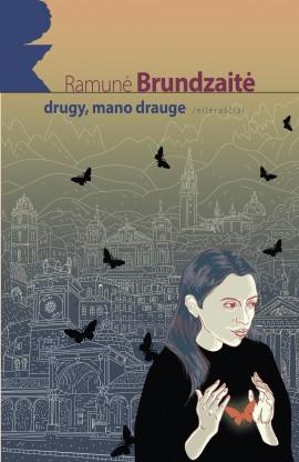 brundzaite-drugy-mano-drauge-pk_1536168518-21631d0dbb7dd31f2bf9a29de6cef8a4.jpg