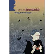 brundzaite-drugy-mano-drauge-pk_1536168518-72910b0b10327cb0b7d9f2d8de7ce7e5.jpg