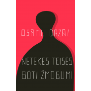 dazai-netekes-teises-buti-zmogumi_1631278581-de35a5044d88dc806fe041f3374fb1e1.jpg