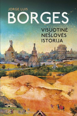 j-l-borges-visuotine-nesloves-istorija_1536331303-3b46221312c86f35171c0423b6c69666.jpg