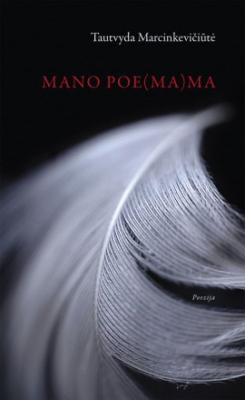 marcinkeviciute-mano-poemama_1536333933-a4d7c9cd169ad3c874afb8ddd5c2622a.jpg