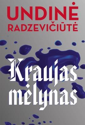 radzeviciute-kraujas-melynas_1536323664-e56cd2db5476b6d5961c3def1333606e.jpg