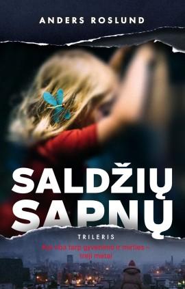 roslund-saldziu-sapnu_1619182109-dc1fc7f15932acb9798f842cf6c13264.jpg