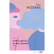 rozenas-viskas-gerai-as-dar-jaunas_1563451928-c84296ca7cc208e12aca5d95eb52b72a.jpg