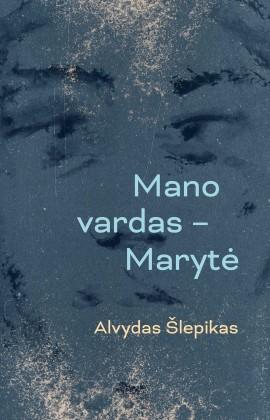 slepikas_mano-vardas-maryte_2021_1613744473-823cb043a01719f5b02dd172253bbe37.jpg