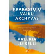 v-luiselli-prarastuju-vaiku-archyvas_1614585316-3aef01aeacf31bce79e791e262b43243.jpg